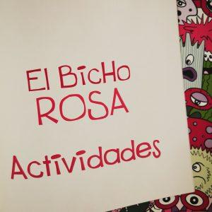 El Bicho Rosa actividades 300x300 - El Bicho Rosa